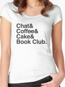 Chat & Coffee & Cake and Book Club Women's Fitted Scoop T-Shirt