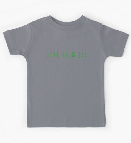 Bash Fork Bomb - Green Text for Unix/Linux Hackers Kids Tee