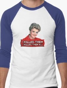 Angela Lansbury (Jessica Fletcher) Murder she wrote confession. I killed them all. Men's Baseball ¾ T-Shirt
