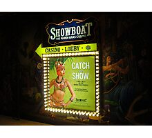 Welcome to Showboat !!   ^ Photographic Print