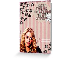My Teenwolfed Valentine [Be The Batman to My Catwoman] Greeting Card