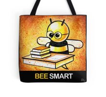 """""""BEE Smart"""" POOTERBELLY Tote Bag"""