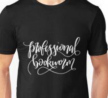 Professional Bookworm Unisex T-Shirt