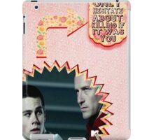 My Teenwolfed Valentine [I Would Think if Twice II] iPad Case/Skin