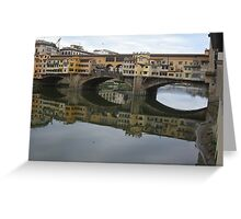 REFLECTIONS OF THE ARNO IN FLORENCE - ITALY -  VETRINA RB EXPLORE GIUGNO 2014 -EUROPE - WORLD Greeting Card