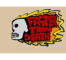 Faster than death fire Photographic Print
