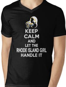 Keep calm and let the Rhode Island girl handle it Mens V-Neck T-Shirt