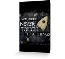 never touch  Greeting Card