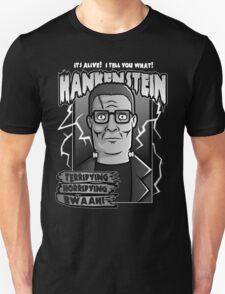 Hankenstein Hill Unisex T-Shirt