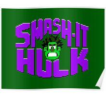Smash it Hulk Poster