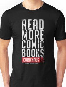 Read More Comic Books - Comichaus  Unisex T-Shirt