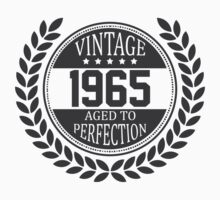 Vintage 1965 Aged To Perfection by 4season
