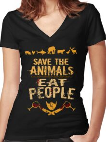 save the animals, EAT PEOPLE (4) Women's Fitted V-Neck T-Shirt