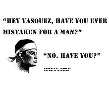 Pvt. Vasquez quote by JavierMontero
