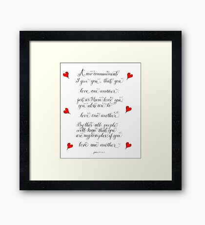 Love one another inspirational verse Framed Print