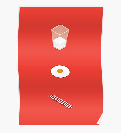 Milk Eggs and Bacon! Poster
