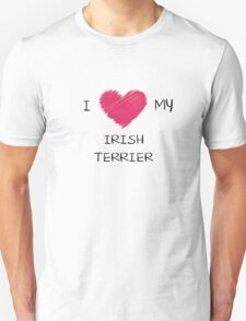 I Love My Irish Terrier Heart Shirt For Dog Lovers Unisex T-Shirt