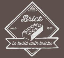 BRICK [verb] - to build with bricks Kids Clothes