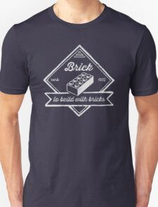 BRICK [verb] - to build with bricks Unisex T-Shirt