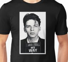Mugshot My Way Unisex T-Shirt