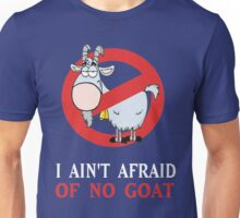Cubs Goat Funny Shirt - I Ain't Afraid of No Goat Unisex T-Shirt