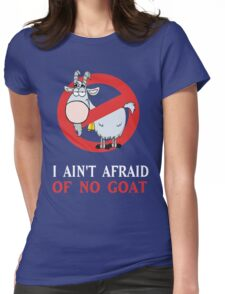 Cubs Goat Funny Shirt - I Ain't Afraid of No Goat Womens Fitted T-Shirt