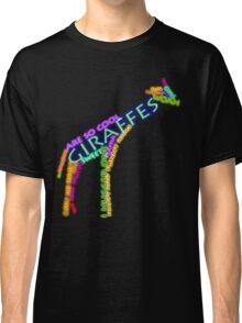 giraffe typography Classic T-Shirt