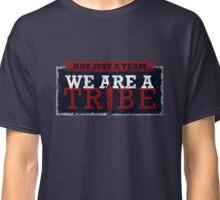 Not Just a Team Classic T-Shirt