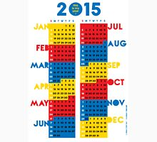 "2015 Calendar. Color blocks. ""This is my year!"". Unisex T-Shirt"