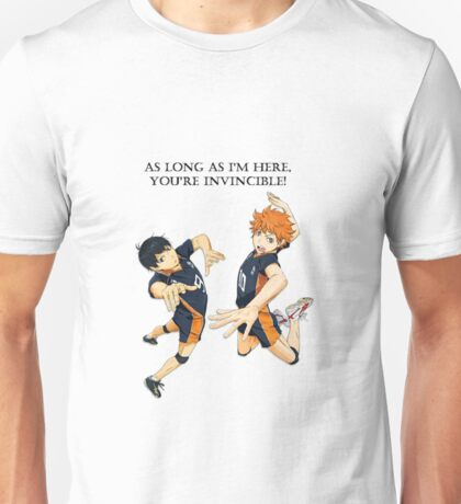As Long As I'm Here You're Invincible Unisex T-Shirt