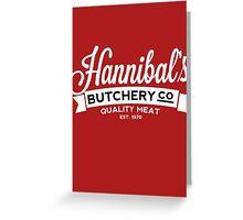 Hannibal's Butchery (LIGHT) Greeting Card