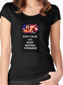 Stay Calm and Keep Moving Forward Women's Fitted Scoop T-Shirt