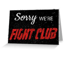 Fight Club Apologizes. Greeting Card