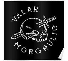 Valar Morghulis White Chest Emblem Poster