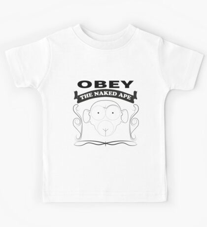 Obey the naked ape Kids Tee