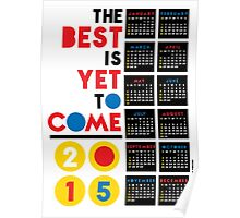 The Best is Yet to Come. Poster