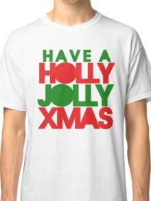 Holly Jolly xmas Classic T-Shirt