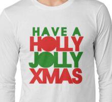 Holly Jolly xmas Long Sleeve T-Shirt