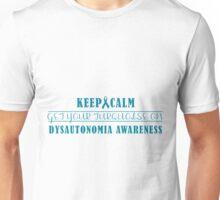 Keep Calm Dysautonomia Unisex T-Shirt