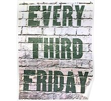 Every Third Friday Poster