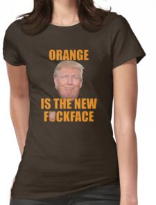 Bill Maher Trump T-shirt Orange Is The New Face Womens Fitted T-Shirt