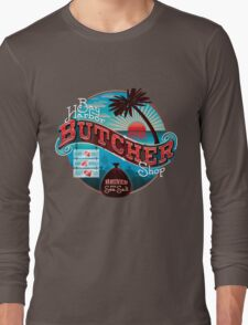 Bay Harbor Butcher Shop Long Sleeve T-Shirt