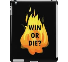 Win or Die iPad Case/Skin