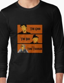 The good, The Bad and the Time Traveler Long Sleeve T-Shirt