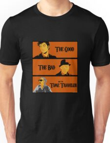 The good, The Bad and the Time Traveler Unisex T-Shirt