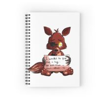 Foxy the pirate shame sign Spiral Notebook