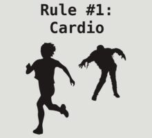 Cardio- Rule #1 in ZombieLand by NerdGirlTees