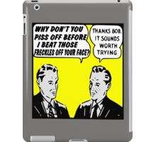 Funny Ad-- It Sounds Worth Trying! iPad Case/Skin