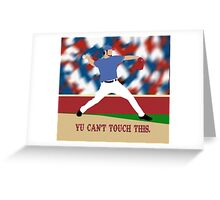 Yu Can't Touch This Greeting Card