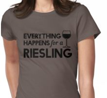 Everything happens for a Riesling Womens Fitted T-Shirt